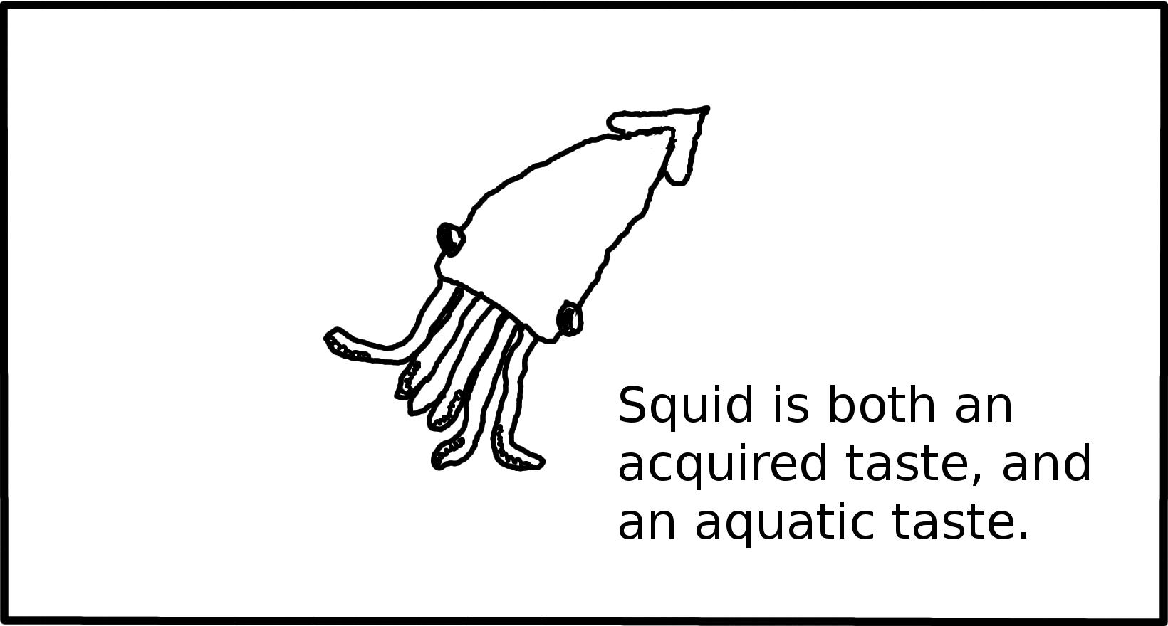 Best squid I ever drew.